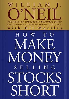 How to Make Money Selling Stocks Short