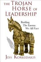 The Trojan Horse of Leadership PDF