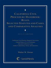 California Civil Procedure Handbook Rules, Selected Statutes and Cases, and Comparative Analysis