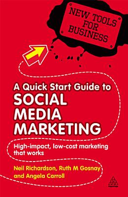 A Quick Start Guide to Social Media Marketing PDF