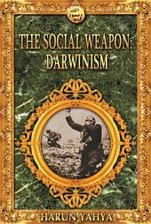 The Social Weapon: Darwinism