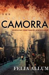 The Invisible Camorra: Neapolitan Crime Families across Europe