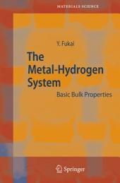 The Metal-Hydrogen System: Basic Bulk Properties, Edition 2