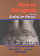 Mercury Retrograde and Other Stories by Women
