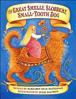 Great Smelly  Slobbery  Small Tooth Dog PDF