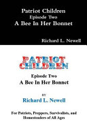 Patriot Children Episode Two a Bee in Her Bonnet
