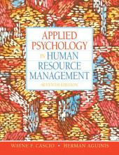 Applied Psychology in Human Resource Management,: Edition 7