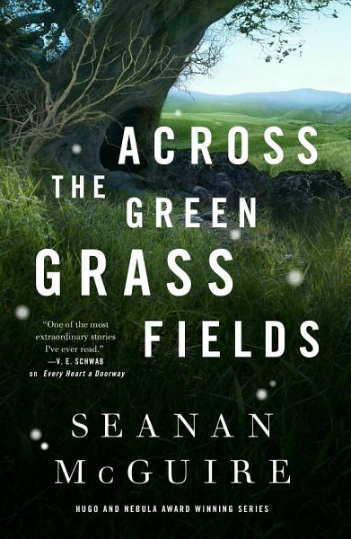 Download Across the Green Grass Fields Book