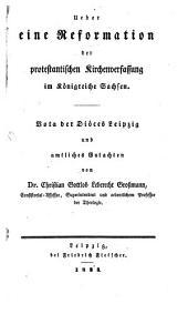 Ueber eine Reformation der protestantischen Kirchenverfassung im Königreich Sachsen