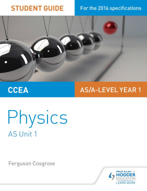 CCEA AS Unit 1 Physics Student Guide  Forces  energy and electricity PDF