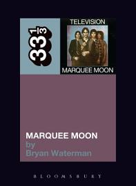 Television S Marquee Moon