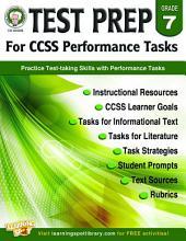 Test Prep for CCSS Performance Tasks, Grade 7