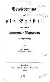 Erwiederung auf die Epistel des Herrn Domprediger Westermayer in Regensburg