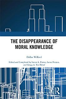 The Disappearance of Moral Knowledge Book