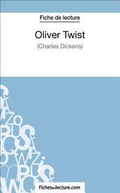 Oliver Twist de Charles Dickens (Fiche de lecture): Analyse complète de l'oeuvre