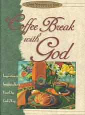 Coffee Break with God