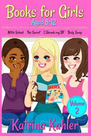 Books for Girls   4 Great Stories for 8 to 12 Year Olds PDF