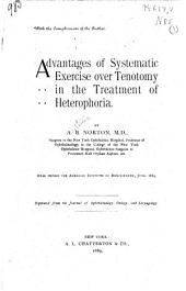 Advantages of Systematic Exercise Over Tenotomy in the Treatment of Heterophoria: Read Before the American Institute of Homoeopathy, June 1889, Part 1