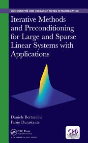 Iterative Methods and Preconditioning for Large and Sparse Linear Systems with Applications PDF