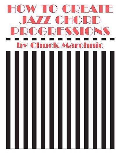 How to Create Jazz Chord Progressions PDF