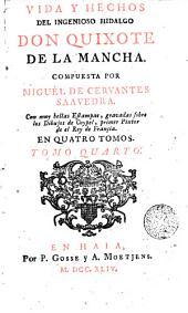 Vida y hechos del ingenioso hidalgo don Quixote de la Mancha,4