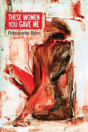 Download These Women You Gave Me Book