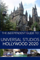 The Independent Guide to Universal Studios Hollywood 2020
