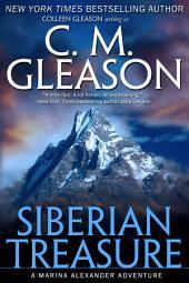 Siberian Treasure: A Marina Alexander Adventure: Female Action Adventure/Woman's Adventure Mystery