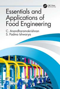 Essentials and Applications of Food Engineering Book