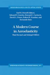 A Modern Course in Aeroelasticity: Edition 3