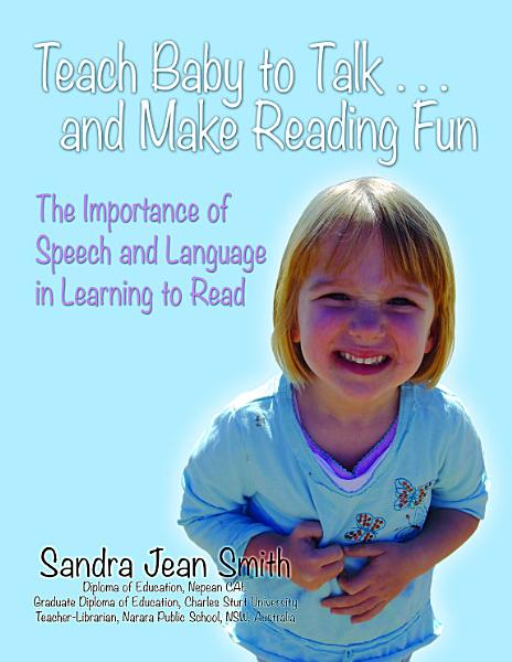 Teach Baby to Talk     and Make Reading Fun