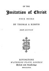 Of the imitation of Christ, four books, by Thomas a Kempis