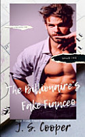 The Billionaire s Fake Fianc  e PDF