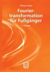 Fouriertranformation für Fußgänger: Ausgabe 3