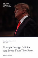 Download Trump s Foreign Policies Are Better Than They Seem Book
