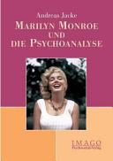 Marilyn Monroe und die Psychoanalyse PDF