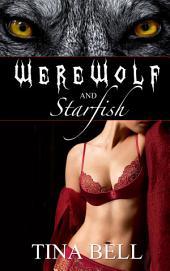 Werewolf and Starfish