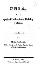 Unia: čili, Spojení lutheránů s kalvíny v Uhrách