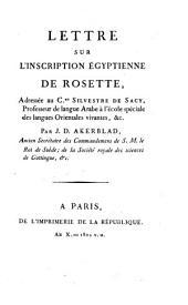 Lettre sur l'inscription égyptienne de rosette: adressée au Cen. Silvestre de Sacy