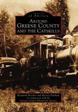 Around Greene County and the Catskills