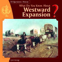 What Do You Know about Westward Expansion  PDF