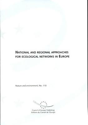 National and Regional Approaches for Ecological Networks in Europe