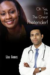 Oh Yes I M The Great Pretender  Book PDF