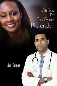 Oh Yes  I m the Great Pretender  Book