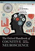The Oxford Handbook of Cognitive Neuroscience  Volume 1 PDF
