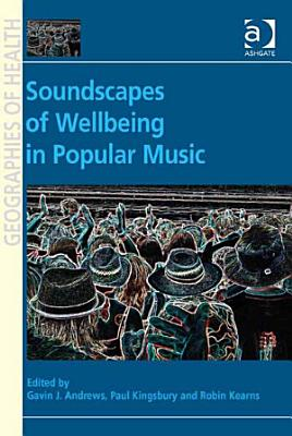 Soundscapes of Wellbeing in Popular Music