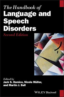The Handbook of Language and Speech Disorders PDF