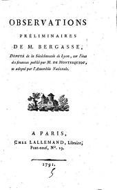 Observations préliminaires de M. Bergasse, député de la sénéchaussée de Lyon, sur l'état des finances