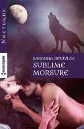 Sublime morsure