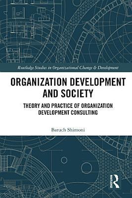 Organization Development and Society
